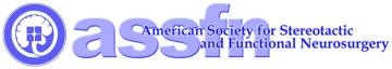 American Society for Stereotactic & Functional Neurosurgery (ASSFN)